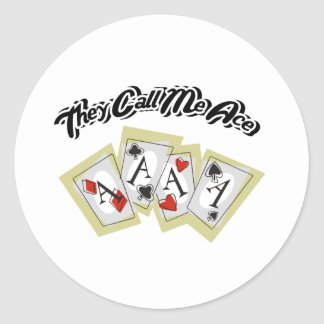 They Call Me Ace Classic Round Sticker