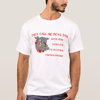 They Call Me Devil Dog T-Shirt