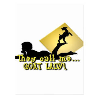 They Call Me GOAT LADY! Postcard