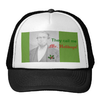 They call me Mr. Holidays, Vintage Portrait Trucker Hat