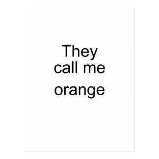 They Call me Orange Postcard