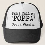 """They Call Me Poppa Wheelie Dirt Bike Motocross Fun Trucker Hat<br><div class=""""desc"""">Funny Motocross Sayings and Dirt Bike Quotes on Shirts? You'll find them here! We think we have the Internet's biggest and best selection of funny dirt bike t shirts with some of the coolest motocross graphiocs, funniest dirt bike quotes, and great motocross sayings. The tees are available for men and...</div>"""