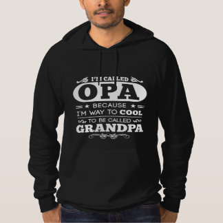 They Called Me OPA Hoodie