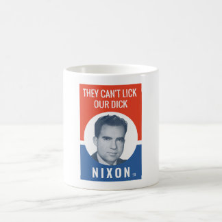 They Can't Lick Our Dick - Nixon '72 Election Coffee Mug