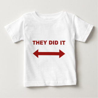 They Did It T Shirt