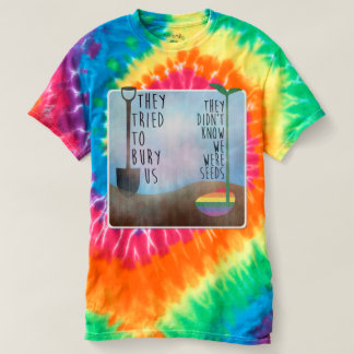 They didn't know we were Seeds T-shirt