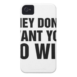 They Don't Want You To Win iPhone 4 Case