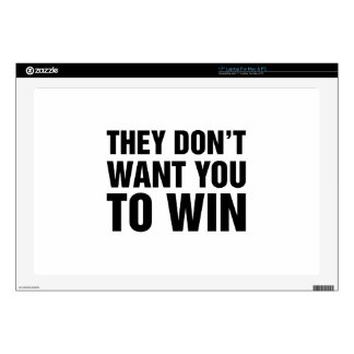 They Don't Want You To Win Skins For Laptops