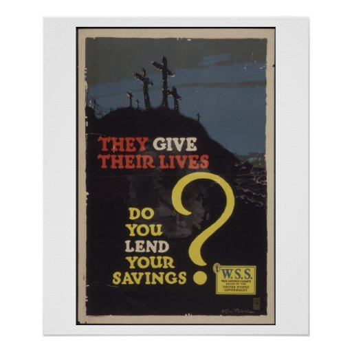 They_give_their_lives._Propaganda Poster