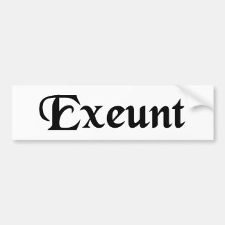 They go out. car bumper sticker
