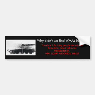They had vehicular transportation - Bumper Sticker