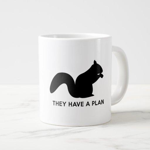 They Have a Plan Jumbo Mug