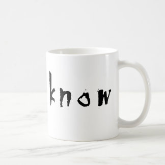 They know... mug