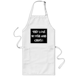 """They love my fish and chips"" Long Apron"