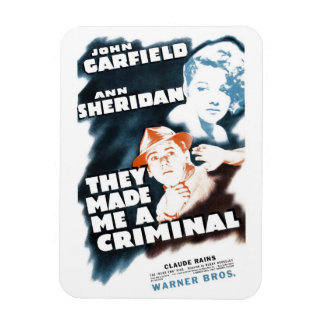 """""""They Made Me A Criminal"""" Magnet"""