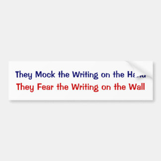 They Mock the Writing on the Hand Car Bumper Sticker