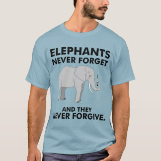 They Never Forgive T-Shirt