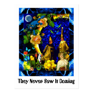 They Never Saw It Coming Postcard
