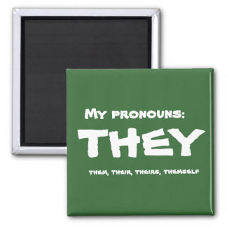 They or Custom Pronoun 2 Inch Square Magnet