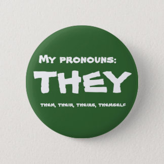 They or Custom Pronoun Button