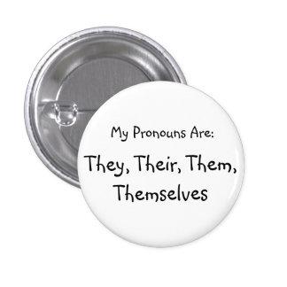 """They"" Pronoun badge"