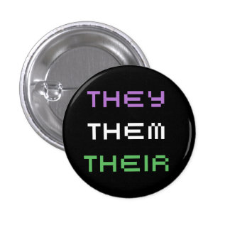 they pronouns pinback button