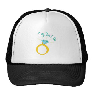 They Said I Do Trucker Hat