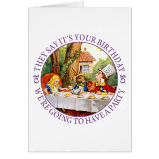They Say It's Your Birthday... Greeting Card