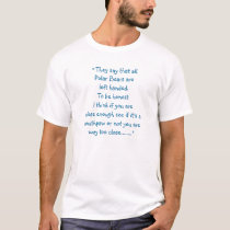 """"""" They say that all Polar Bears are left handed... T-Shirt"""