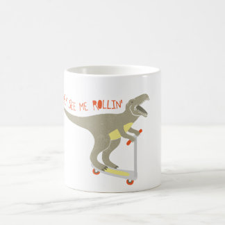 """""""They See Me Rollin'"""" Funny T-Rex Classic White Coffee Mug"""