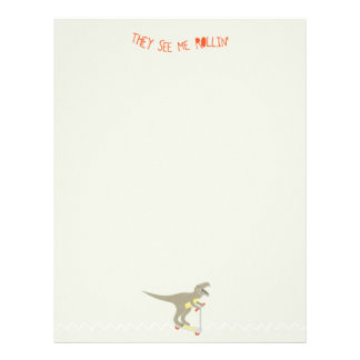 """They See Me Rollin'"" Funny T-Rex Letterhead"