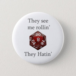 They See me rollin gear Pinback Button
