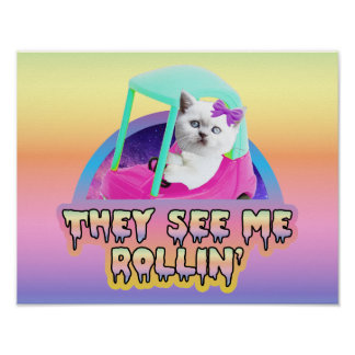 They See Me Rollin' Kitty Poster