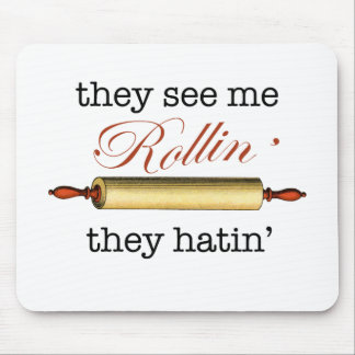 They see me Rollin' - Vintage Funny Baker Mouse Pad