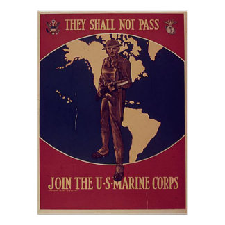 They Shall Not Pass-Join The U.S. Marines Poster