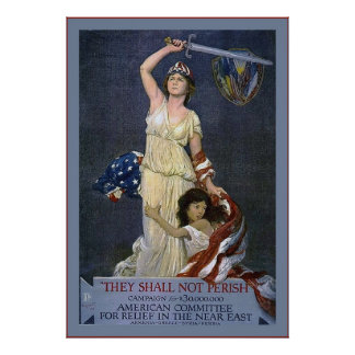 They Shall Not Perish~Vintage World War 1 Poster