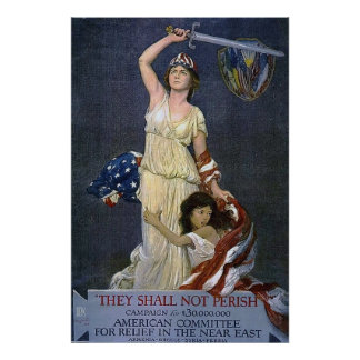 They Shall Not Perish ~ Vintage WW1 Poster