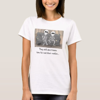 They Still Don't Know How He Met Their Mother T-Shirt