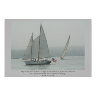 They that go down to the sea in ships... Scripture Poster
