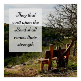 They that Wait Upon the Lord Scripture Poster