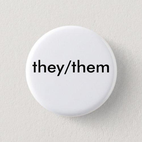 theythem pronoun badge button