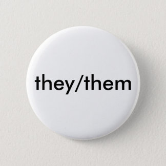they/them pronoun button