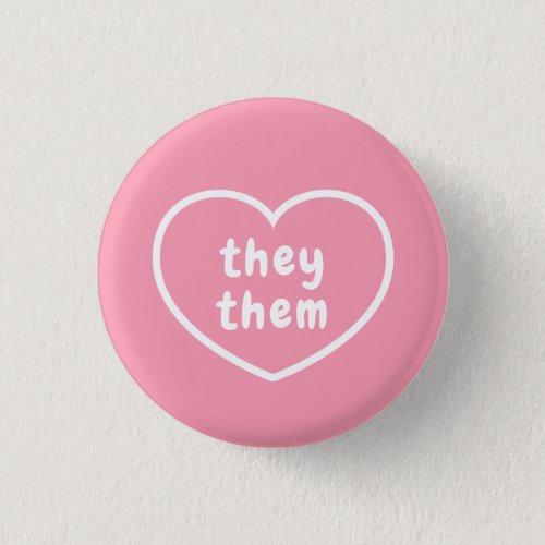 They Them Pronoun Button