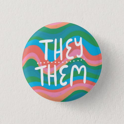 THEYTHEM Pronouns Colorful Handletter Green Pink Button