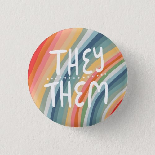 THEYTHEM Pronouns Colorful Handlettered Rainbow Button