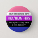 "They/Them Pronouns&#160;–&#160;Genderfluid Flag Pinback Button<br><div class=""desc"">Alerts everyone to your pronouns and the especially knowledgeable to the fact that you identify as genderfluid.</div>"