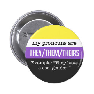 They/Them Pronouns – Nonbinary Flag Button