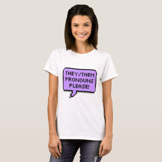 They / Them Pronouns T-Shirt