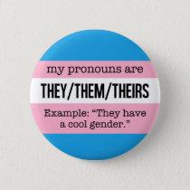 They/Them Pronouns –Transgender Flag Button