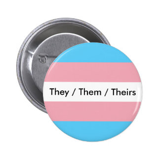 They/Them/Theirs Pinback Button